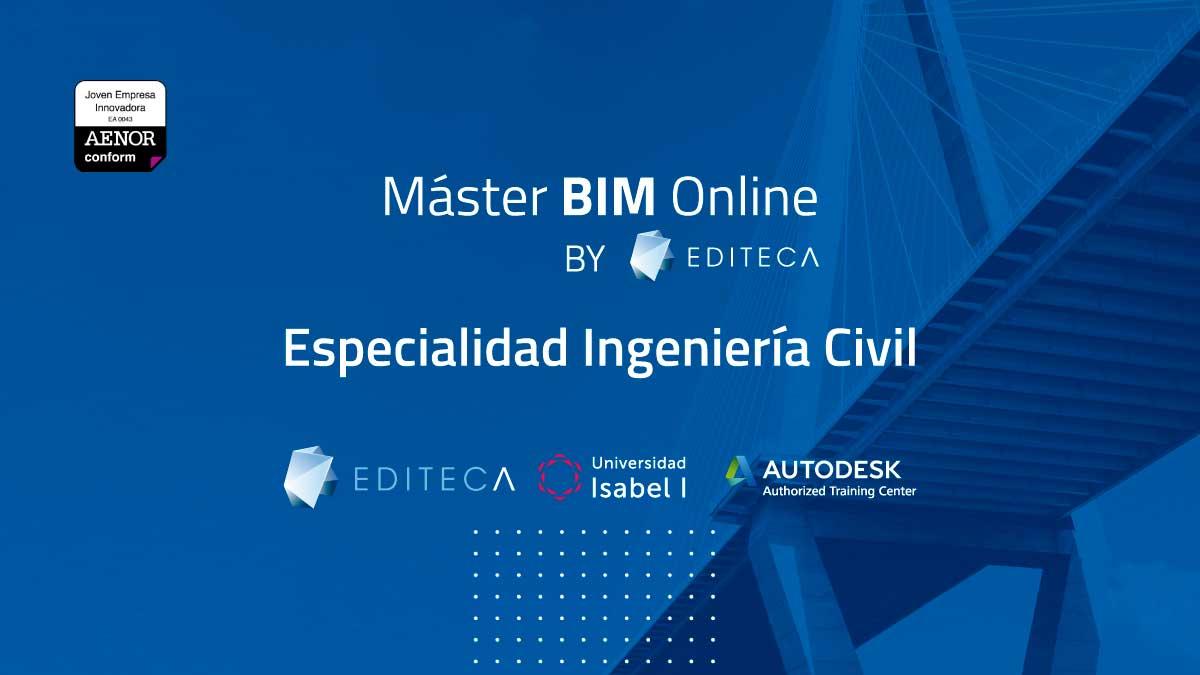 Máster BIM Online en Ingeniería Civil | Editeca | Título Universidad Isabel I